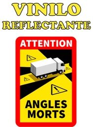 "[ANGULOS_REFLECT] ETIQUETA ""ATTENTION ANGLES MORTS"" CAMIONES - ANGULOS MUERTOS - REFLECTANTE"